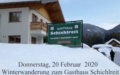 Winterwanderung zum Gasthof Schichlreit am 20. Februar 2020